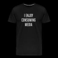 T-Shirts ~ Men's Premium T-Shirt ~ [consuming]