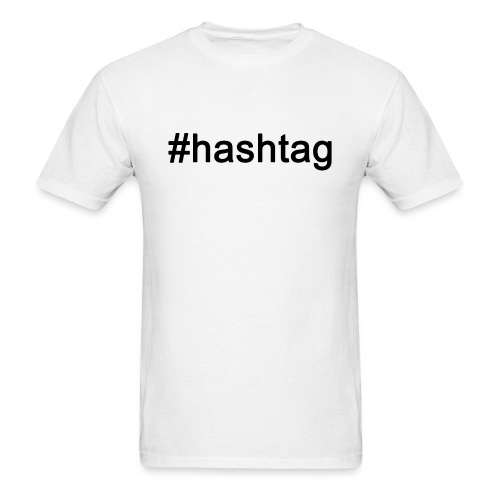 Men's - #hashtag - Men's T-Shirt
