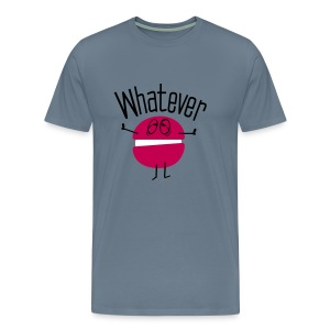 whatever Men's Premium T-Shirt - Men's Premium T-Shirt