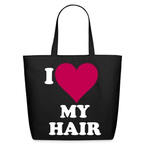 I love my hair tote - Eco-Friendly Cotton Tote