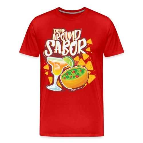 Drinking around Sabor - Men's Premium T-Shirt