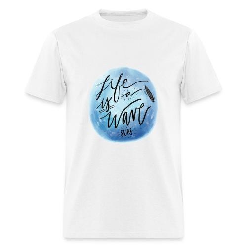 VK Life is a Wave Surf - Men's T-Shirt