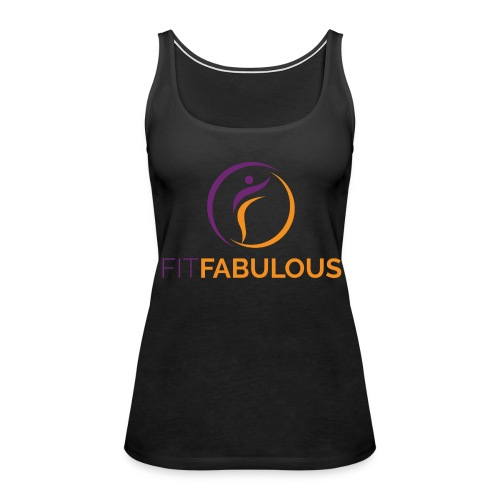 Fit Fabulous Tank - Women's Premium Tank Top