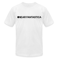 T-Shirts ~ Men's T-Shirt by American Apparel ~ Near Fantastica (White)