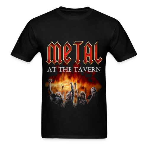 Metal At The Tavern August 2016 - Men's T-Shirt
