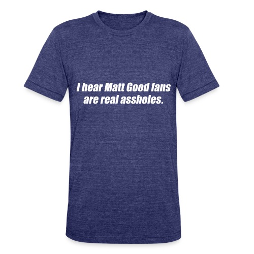 Matt Good Fans (Indigo) - Unisex Tri-Blend T-Shirt