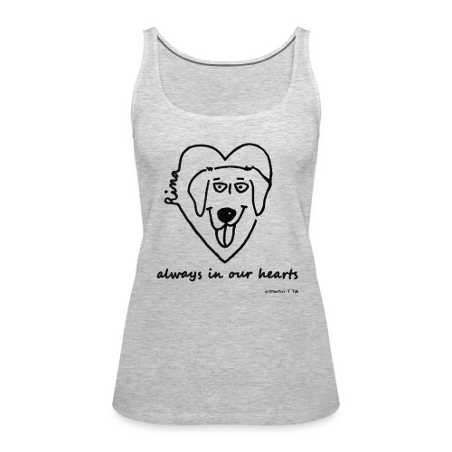 Rina always in our hearts - tank - Women's Premium Tank Top
