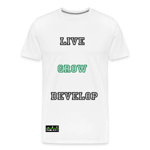 Live/Grow/Develop White T-Shirt - Men's Premium T-Shirt