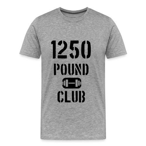 1250 Pound Club Shirt - Men's Premium T-Shirt