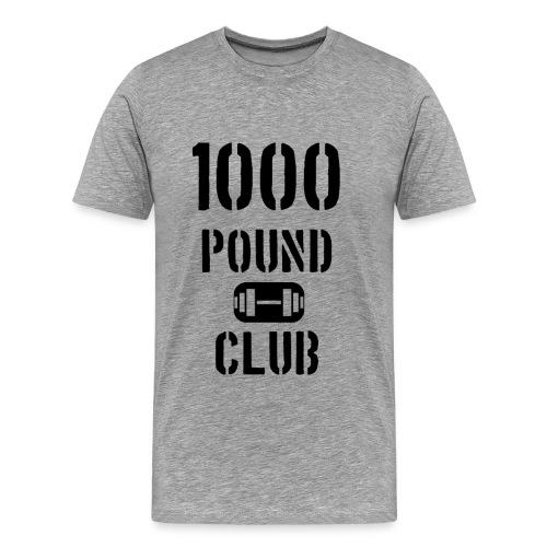 1000 Pound Club Shirt - Men's Premium T-Shirt