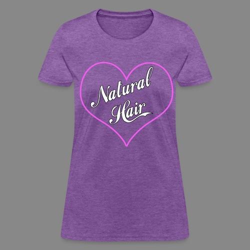 Love Natural Hair Heart - Women's T-Shirt