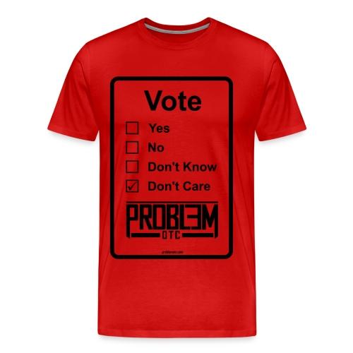 Problem OTC Voting T-shirt (Red) - Men's Premium T-Shirt