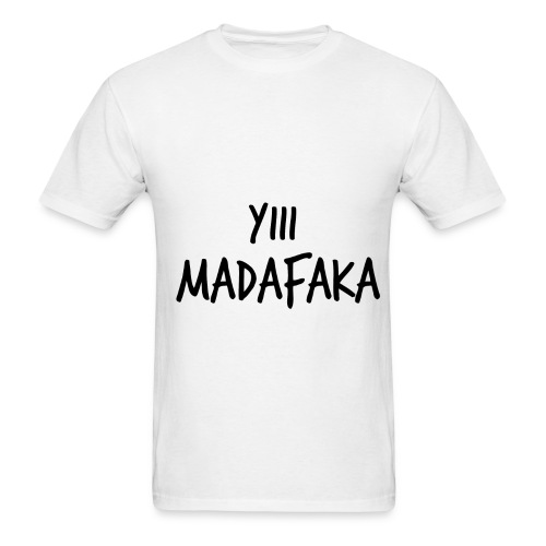 Camiseta Yiii madafaka - Men's T-Shirt