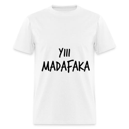 Camiseta Yiii madafaka - Men's T-Shirt