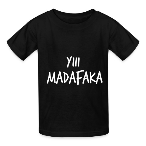 Camiseta Yiii madafaka - Kids' T-Shirt