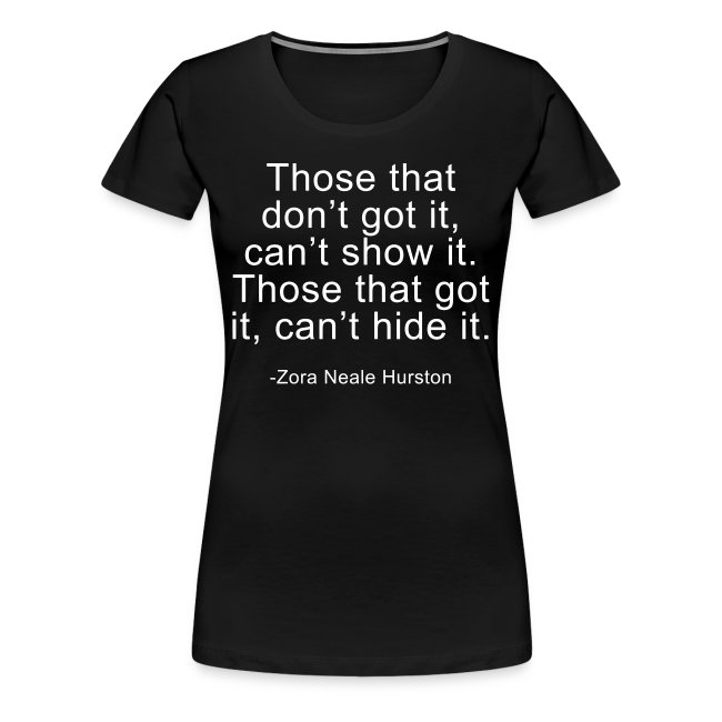 Those that got it, cant hide it