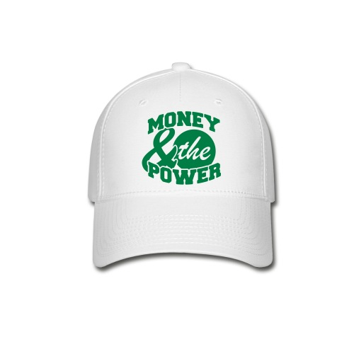 Money & The Power - Baseball Cap