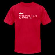T-Shirts ~ Men's T-Shirt by American Apparel ~ You Down with Da U.P?