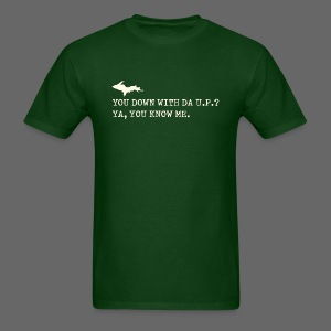 You Down with Da U.P? - Men's T-Shirt