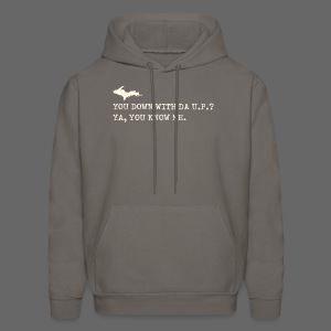 You Down with Da U.P? Next Level - Men's Hoodie