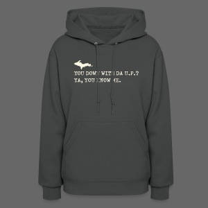 You Down with Da U.P? Next Level - Women's Hoodie