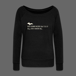 You Down with Da U.P? Next Level - Women's Wideneck Sweatshirt