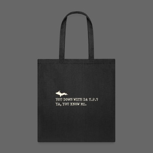 You Down with Da U.P? Next Level - Tote Bag