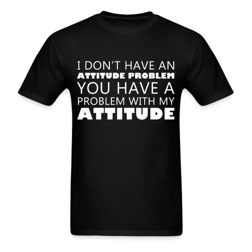 Attitude Problem Men's T-Shirt - Men's T-Shirt