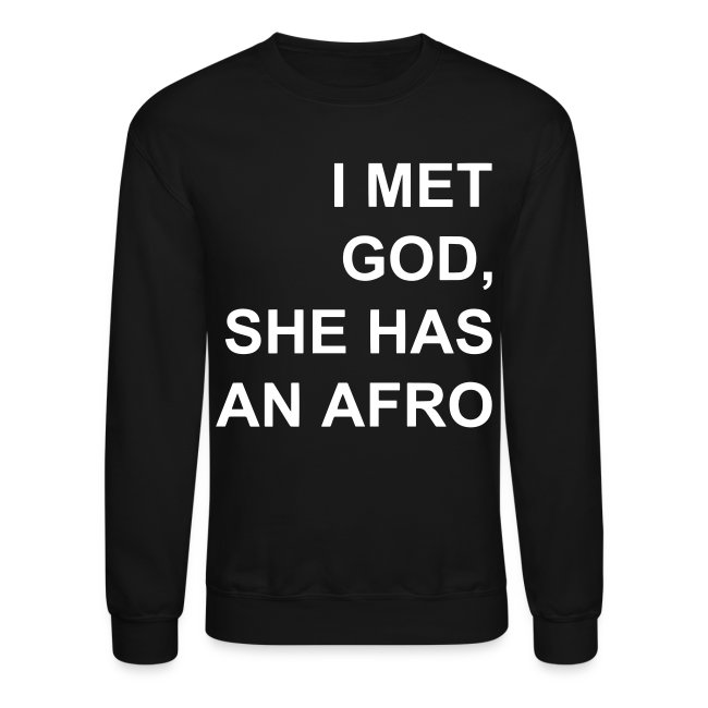 I met God She has an afro