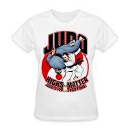 T-Shirts ~ Women's T-Shirt ~ Judo Highs Matter