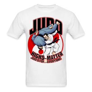 Judo Highs Matter - Men's T-Shirt