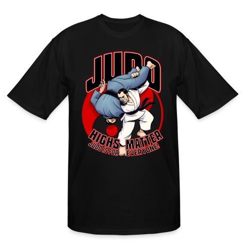 Judo Highs Matter - Men's Tall T-Shirt
