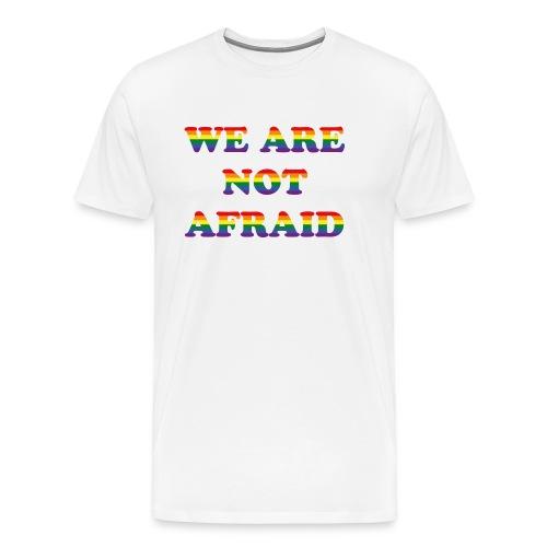 We are not afraid! - Men's Premium T-Shirt