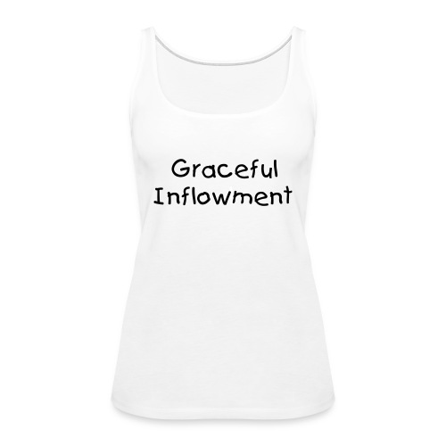 Graceful Inflowment with Search Legal Name Fraud on back.  - Women's Premium Tank Top