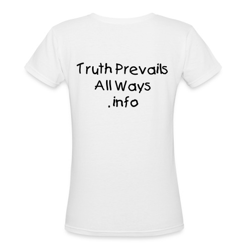 Truth Prevails, Black text - Women's V-Neck T-Shirt