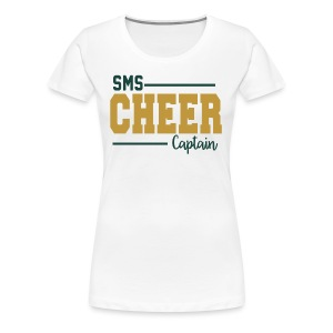 Women's SMS Cheer | Captain [Front Only] - Women's Premium T-Shirt