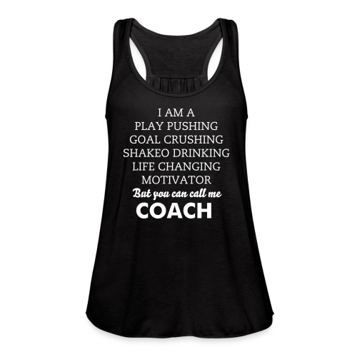 Call Me Coach - Women's Flowy Tank Top by Bella