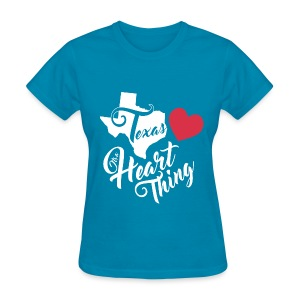It's a Heart Thing Texas - Women's T-Shirt