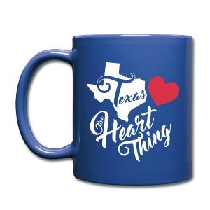 It's a Heart Thing Texas - Full Color Mug
