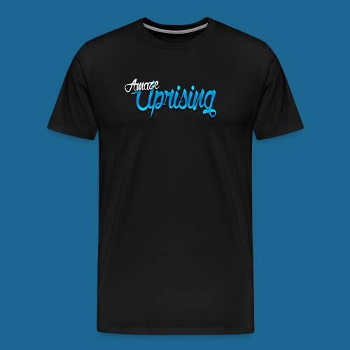 Amaze: Amaze Uprising T-Shirt (black) - Men's Premium T-Shirt