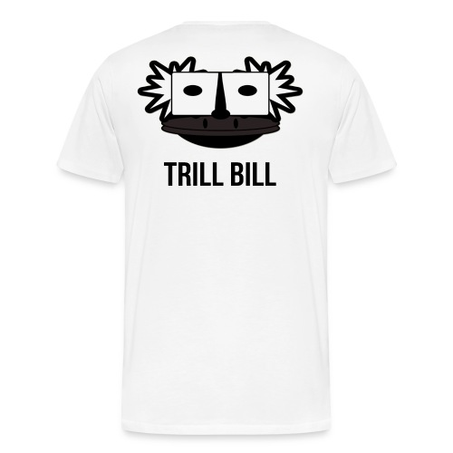 Trill Bill Tee - Men's Premium T-Shirt