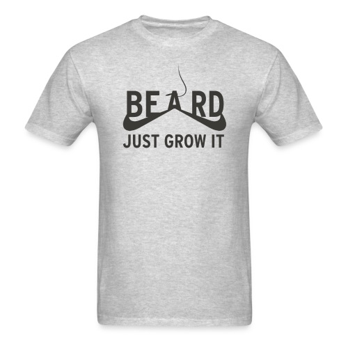 Beard Just Grow It - Men's T-Shirt