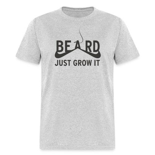 Beard Just Grow It - Men's T-Shirt