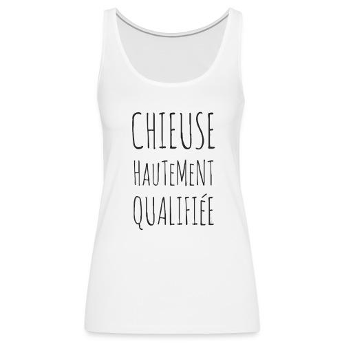 Tank top Chieuse Hautement Qualifiée - Women's Premium Tank Top