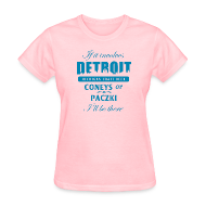 Women's T-Shirts ~ Women's T-Shirt ~ If it involves Detroit...