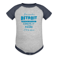 Baby Bodysuits ~ Baby Contrast One Piece ~ If it involves Detroit...