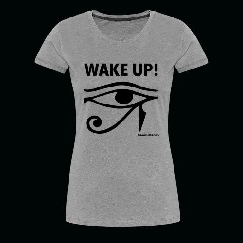 Women Wake Up -Gray - Women's Premium T-Shirt
