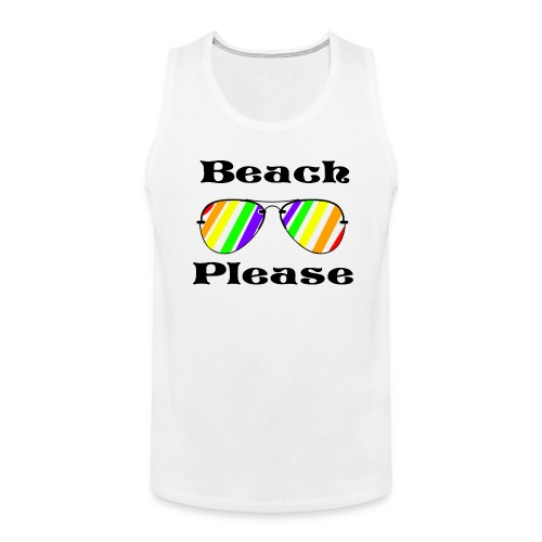 Beach Please Tank - Men's Premium Tank