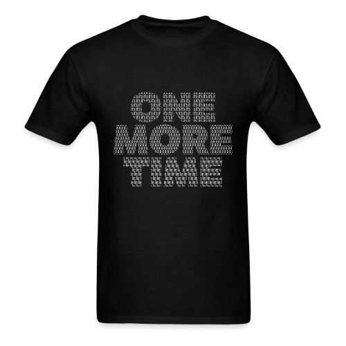 One More Time - Men's T-Shirt
