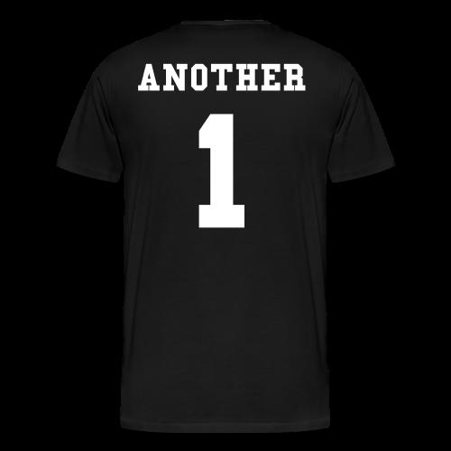 Another One T-Shirt - Men's Premium T-Shirt